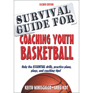 Survival Guide to Coaching Youth Basketball