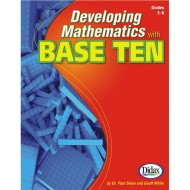 Developing Mathematics with Base Ten