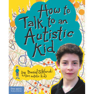 How to Talk to an Autistic Kid Book