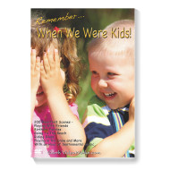Remember When We Were Kids DVD