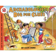 Archaeologists Dig For Clues Book