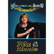 Sing Along with Susie Q – 70's Sizzle Sing-Along DVD