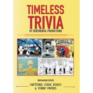 Timeless Trivia DVD – Episode 5 - Cartoons, Comic Books & Funny Papers