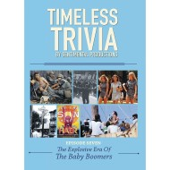 Timeless Trivia DVD – Episode 7 - The Explosive Era of the Baby Boomers