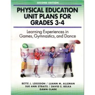 PE Unit Plans for Grades 3 to 4 Book