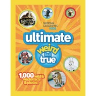 National Geographic Kids Ultimate Weird But True Book