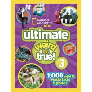 National Geographic Kids Ultimate Weird But True 3 Book