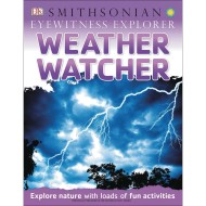 Eyewitness Explorers Weather Watcher Book
