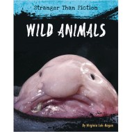 Stranger Than Fiction: Wild Animals Book