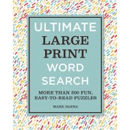 Ultimate Large Print Word Search Book