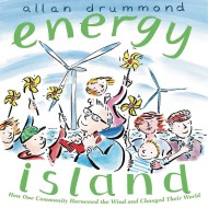 Energy Island: How One Community Harnessed the Wind and Changed Their World Book
