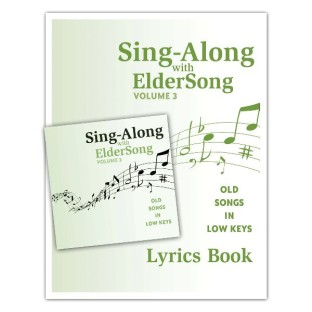 Sing-Along with Eldersong CDs - Volume 3