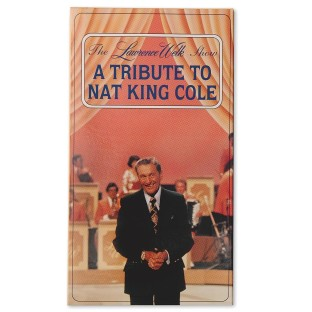 L WELK TRIBUTE N K COLE VID