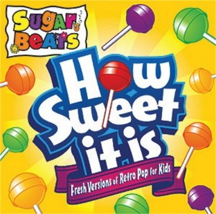 SUGAR BEATS HOW SWEET IT IS CD