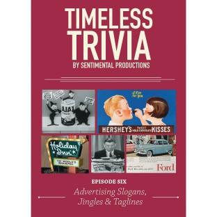 Timeless Trivia DVD – Episode 6 - Advertising Slogans, Jingles & Taglines