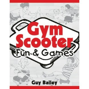GYM SCOOTER FUN AND GAMES BOOK