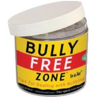 Bully-Free Zone in a Jar