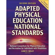 Adapted Physical Education National Standards (2nd Ed)