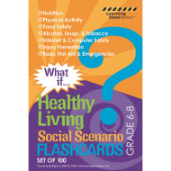 What if: Healthy Living Flashcards (Grades 6-8) (pack of 100)