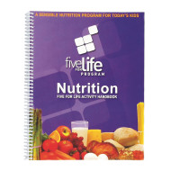 Focused Fitness FIVE FOR LIFE® Nutrition Handbook