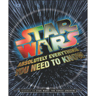 Star Wars™: Absolutely Everything You Need to Know Book