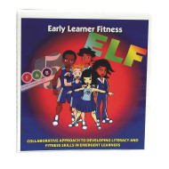 Focused Fitness Fab 5® Early Learner Fitness ELF Program/CD