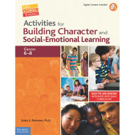 Activities for Building Character and Social Emotional Learning Book, Grades 6-8