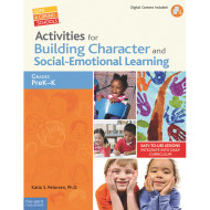Activities for Building Character and Social Emotional Learning Book, Grades PreK-K
