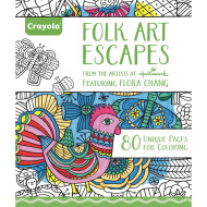 Crayola® Adult Coloring Book: Folk Art Escapes