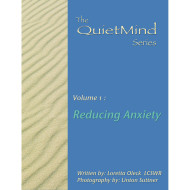 The Quiet Mind: Reducing Anxiety Book & CD