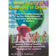 Senior Serenity DVD, Volume III