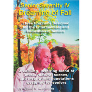 Senior Serenity DVD, Volume IV