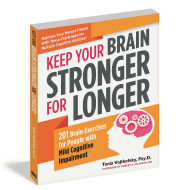 Keep Your Brain Stronger Longer Book