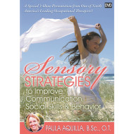 Sensory Strategies To Improve Communication, Social Skills & Behavior DVD