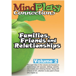 MindPlay Connections™ Volume 2: Families, Friends and Relationships