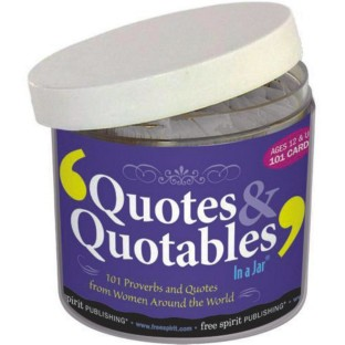QUOTES AND QUOTABLES IN A JAR