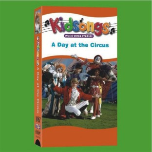 KIDSONGS A DAY AT THE CIRCUS VHS