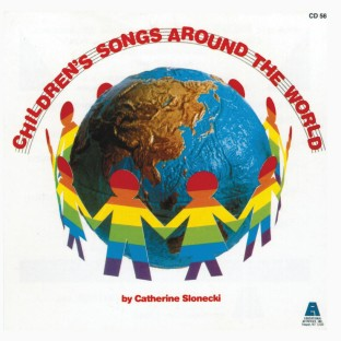 CHILDRENS SONGS AROUND THE WORLD CD