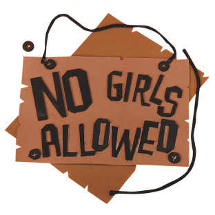 NO GIRLS ALLOWED SIGN KIT PK/12