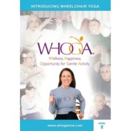 WHOGA® Wheelchair Yoga DVD, Level 2: Intermediate