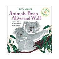 Animals Born Alive And Well Book