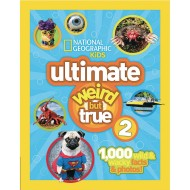 National Geographic Ultimate Weird But True 2 Book