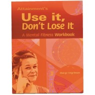 Use It, Don't Lose It Mental Fitness Workbook
