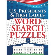 Word Search Puzzles Book: U.S. Presidents & First Ladies