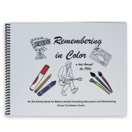 Remembering In Color Book - The Facilitators Guide