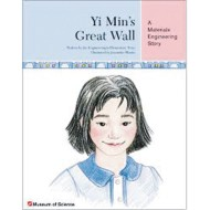 Yi Min's Great Wall: A Materials Engineering Story Book