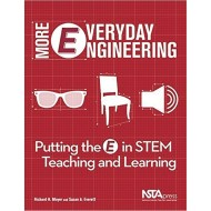 More Everyday Engineering: Putting the E in STEM Teaching and Learning Book