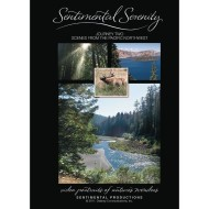 Sentimental Serenity DVD Journey Two: Scenes from the Pacific Northwest