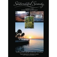 Sentimental Serenity DVD Journey Three: Scenes from the Southeast