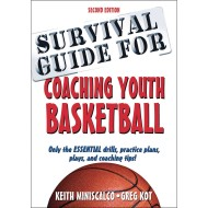 Survival Guide to Coaching Youth Basketball Book